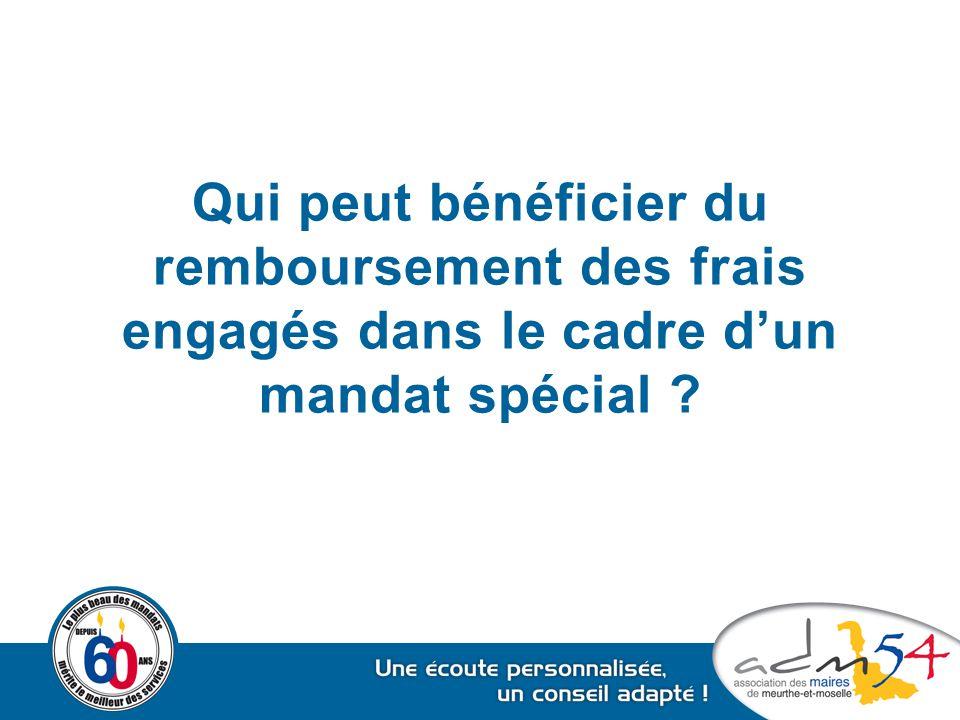 Qui peut bénéficier du remboursement des frais engagés dans le cadre d'un mandat spécial