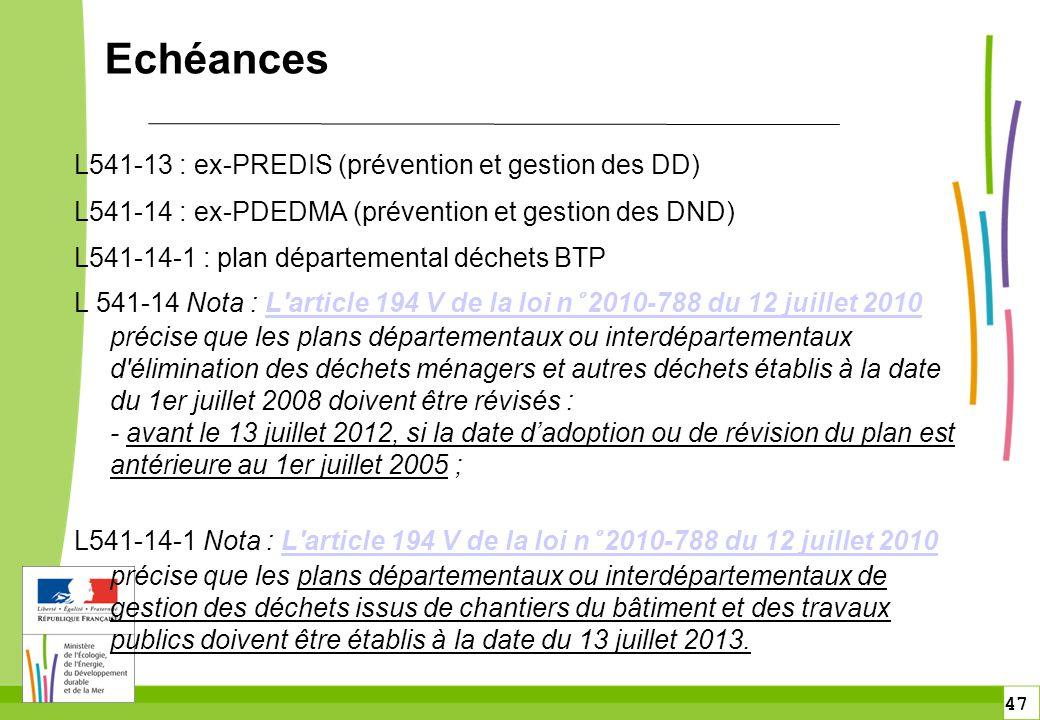 Echéances L541-13 : ex-PREDIS (prévention et gestion des DD)