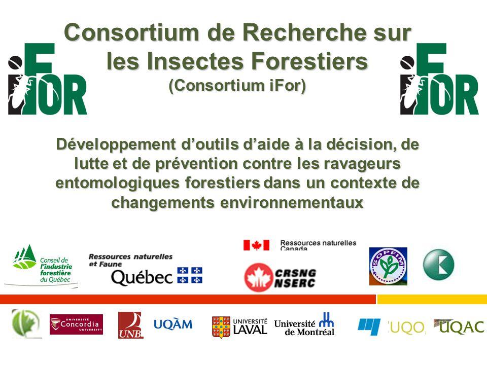 Consortium de Recherche sur les Insectes Forestiers (Consortium iFor) Développement d'outils d'aide à la décision, de lutte et de prévention contre les ravageurs entomologiques forestiers dans un contexte de changements environnementaux