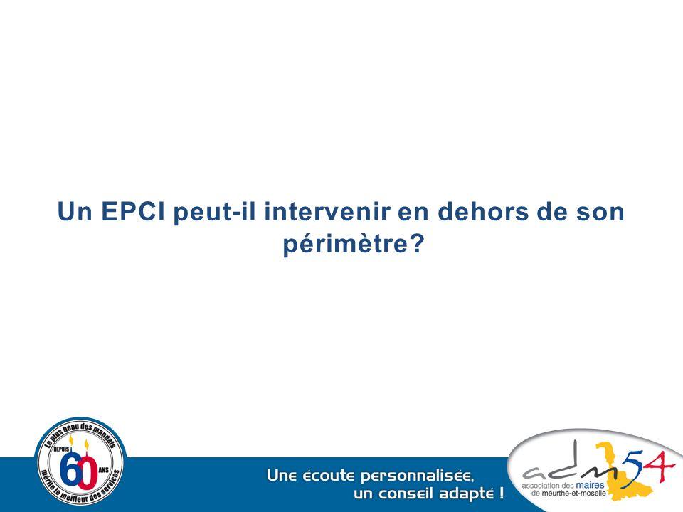 Un EPCI peut-il intervenir en dehors de son périmètre