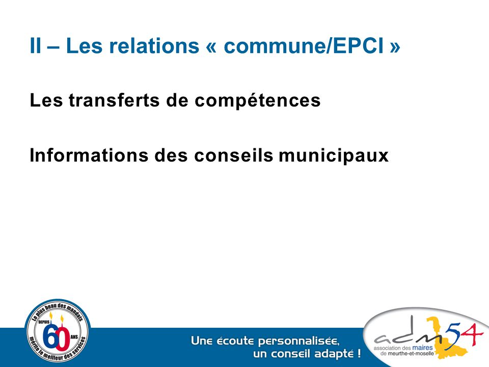 II – Les relations « commune/EPCI »