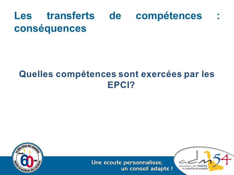 Les transferts de compétences : conséquences