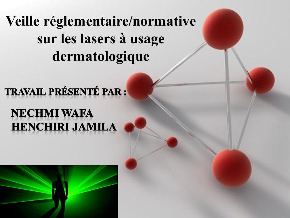 Veille réglementaire/normative sur les lasers à usage dermatologique