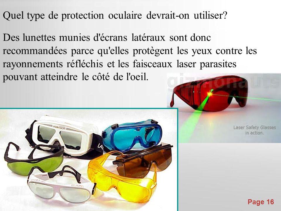 Quel type de protection oculaire devrait-on utiliser