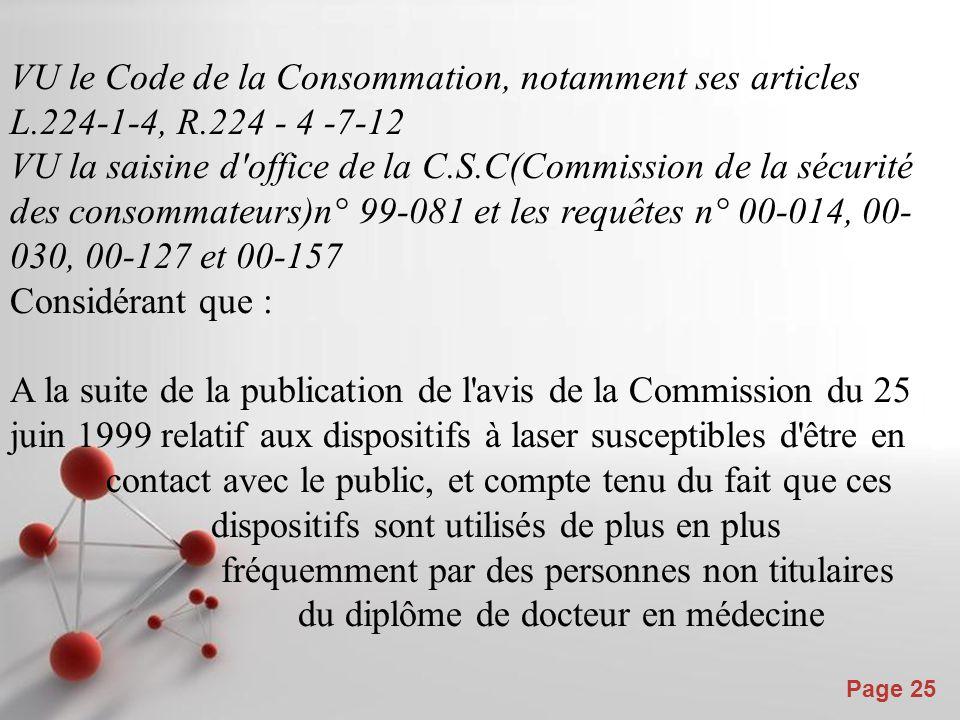 VU le Code de la Consommation, notamment ses articles L. 224-1-4, R