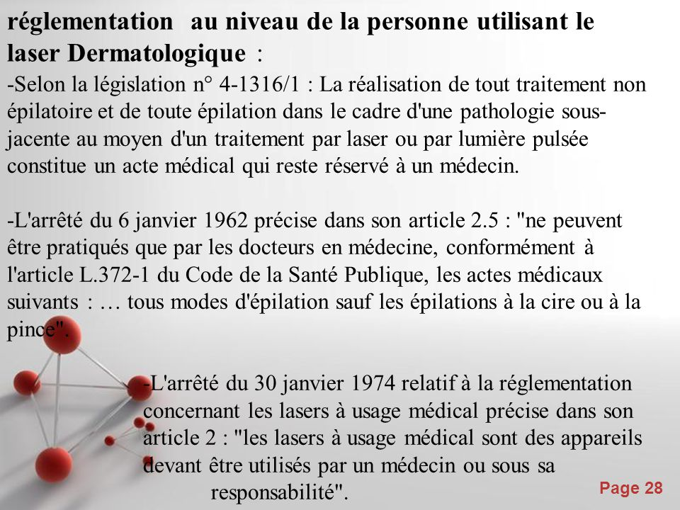 réglementation au niveau de la personne utilisant le laser Dermatologique :