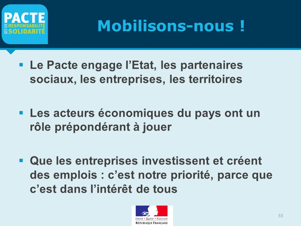 Mobilisons-nous ! Le Pacte engage l'Etat, les partenaires sociaux, les entreprises, les territoires.