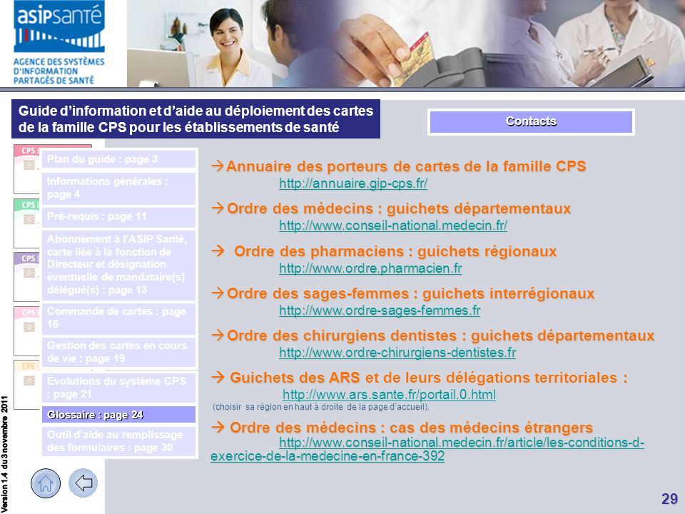 Contacts Plan du guide : page 3. Annuaire des porteurs de cartes de la famille CPS http://annuaire.gip-cps.fr/