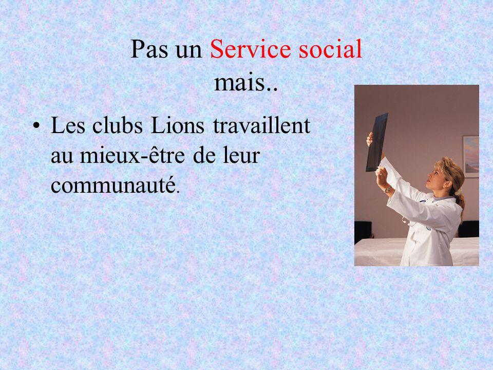 Pas un Service social mais..
