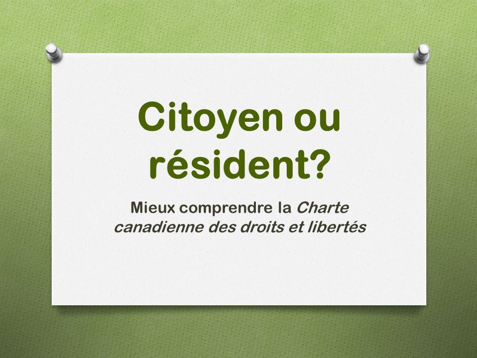 Mieux comprendre la Charte canadienne des droits et libertés