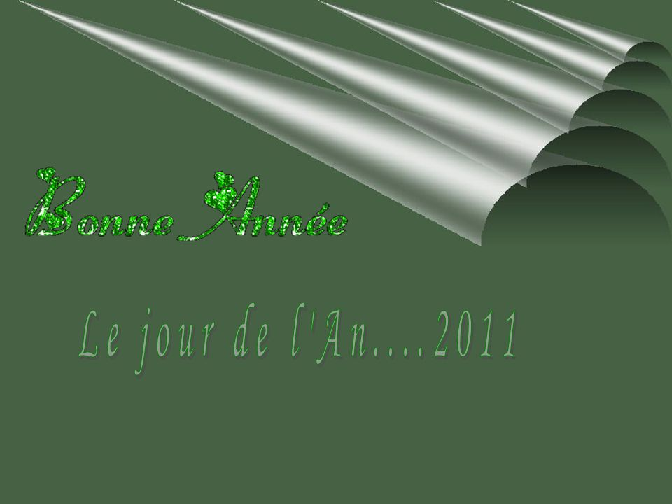 Le jour de l An....2011