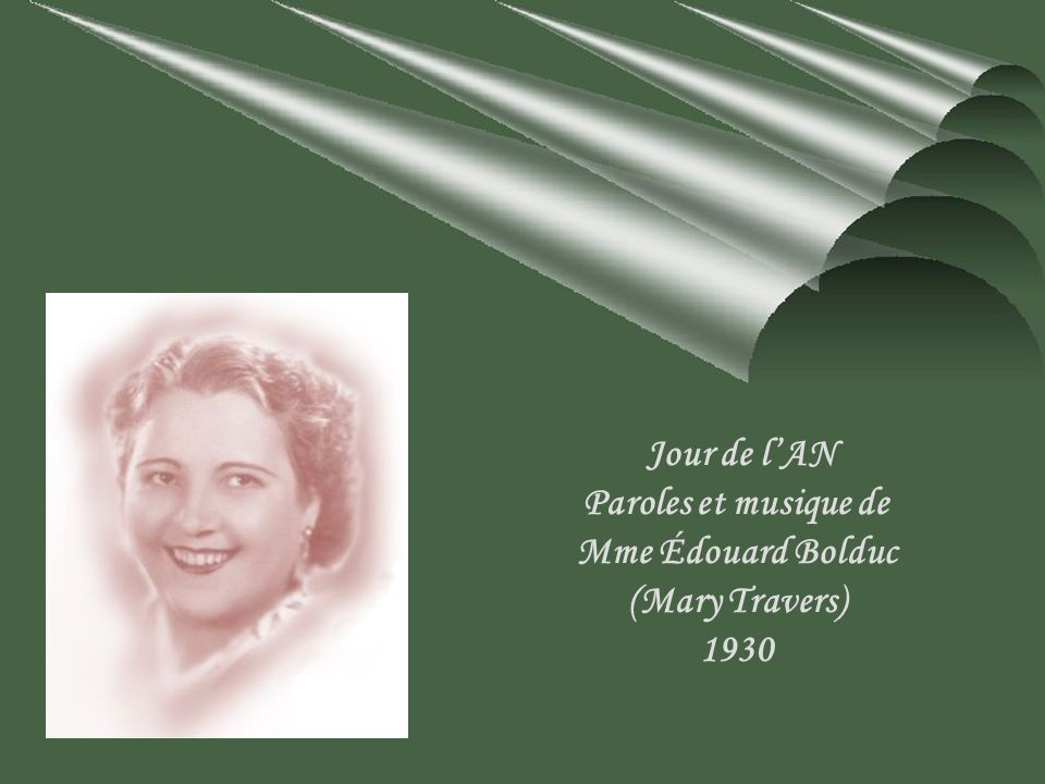 Jour de l'AN Paroles et musique de Mme Édouard Bolduc (Mary Travers) 1930