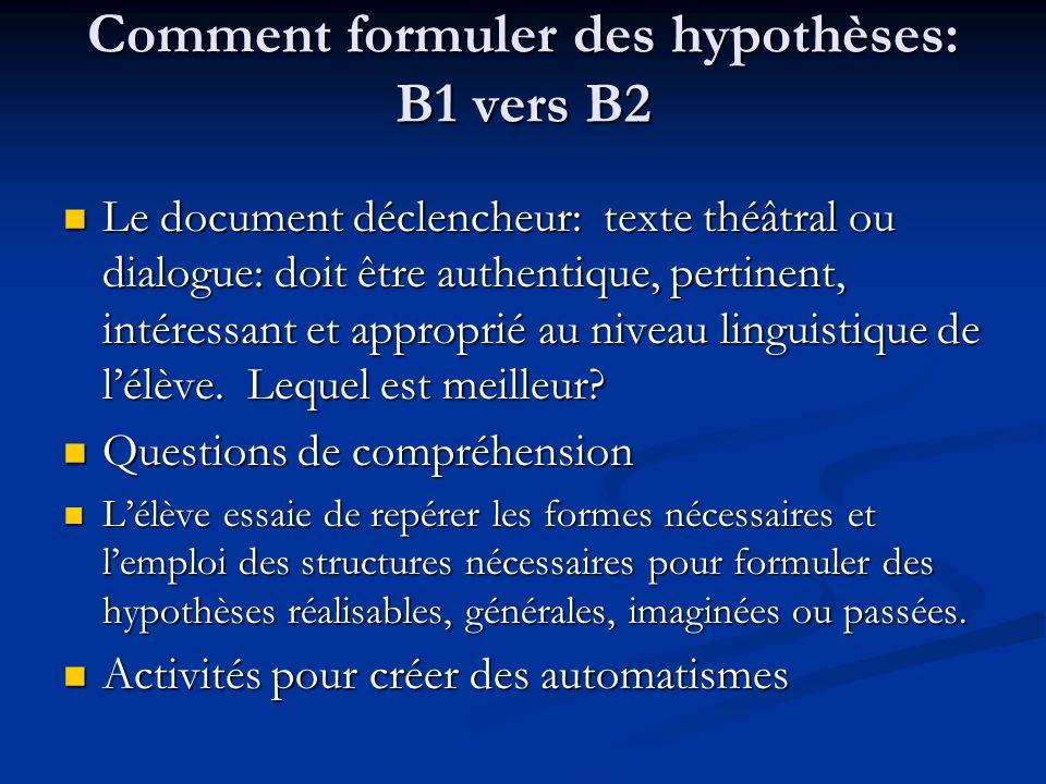 Comment formuler des hypothèses: B1 vers B2