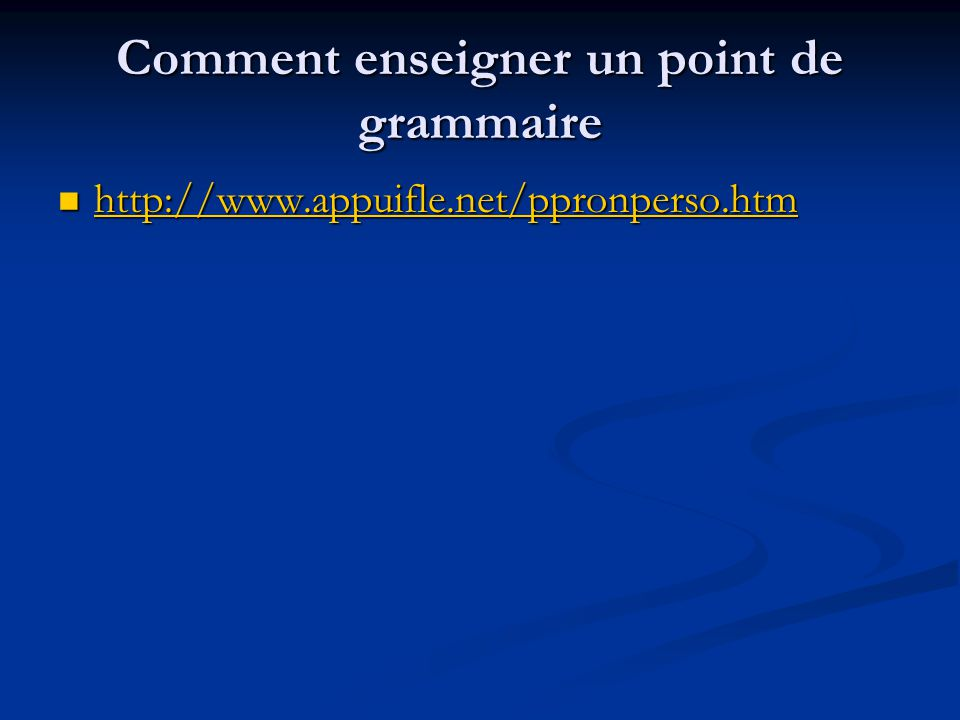 Comment enseigner un point de grammaire