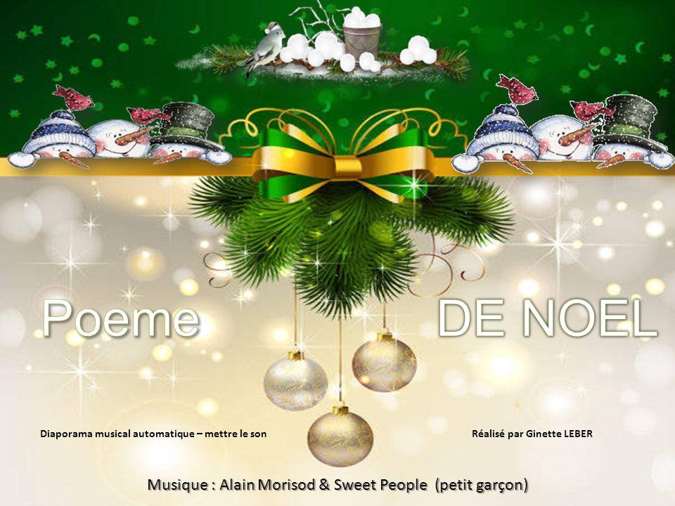 Poeme DE NOEL Musique : Alain Morisod & Sweet People (petit garçon)
