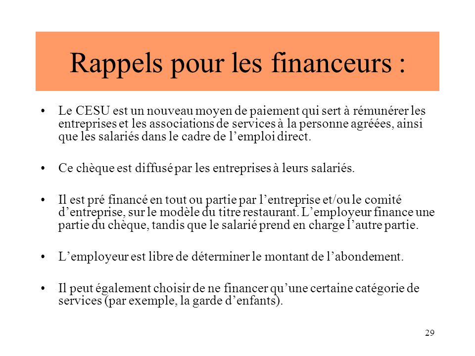 Rappels pour les financeurs :