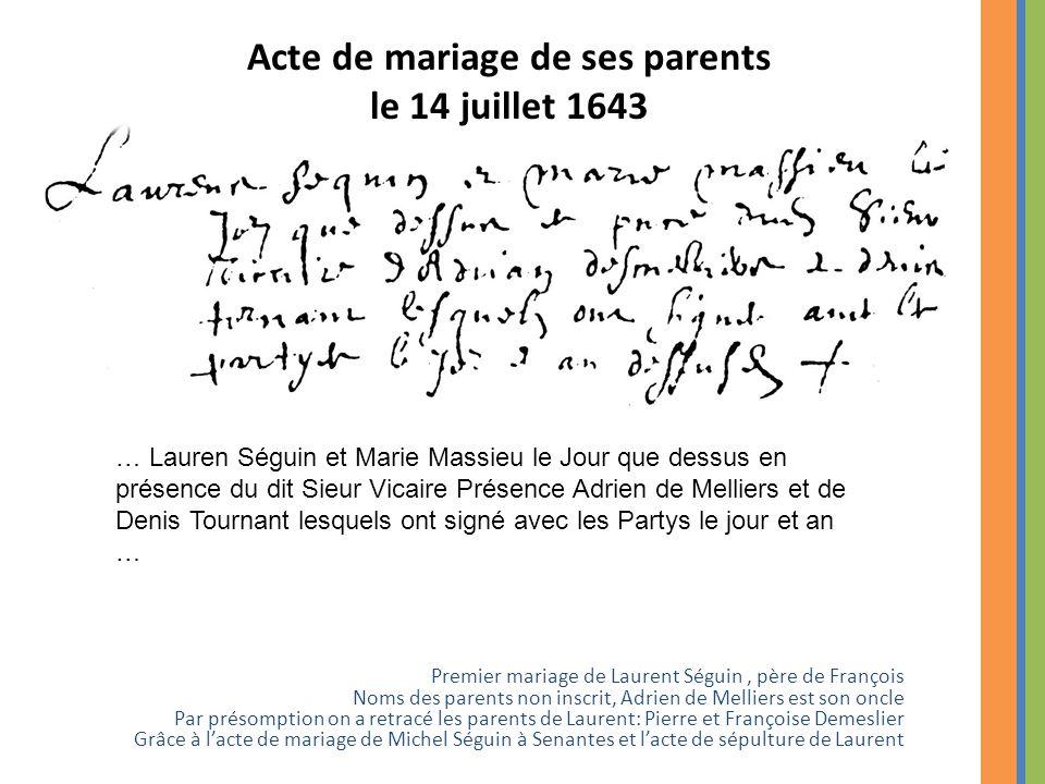 Acte de mariage de ses parents le 14 juillet 1643