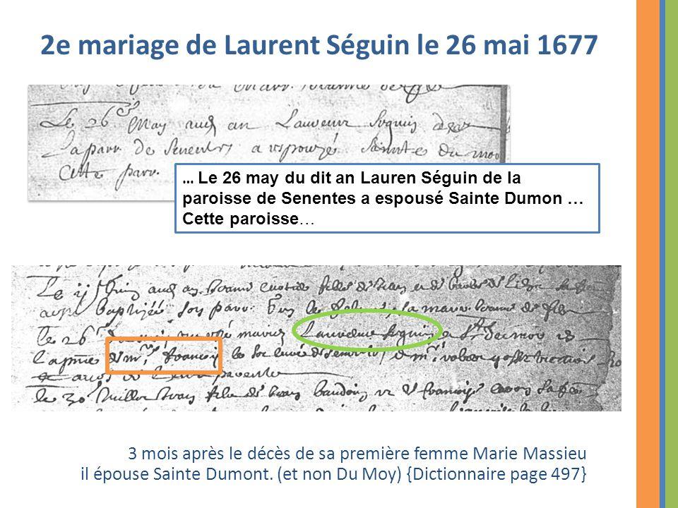 2e mariage de Laurent Séguin le 26 mai 1677