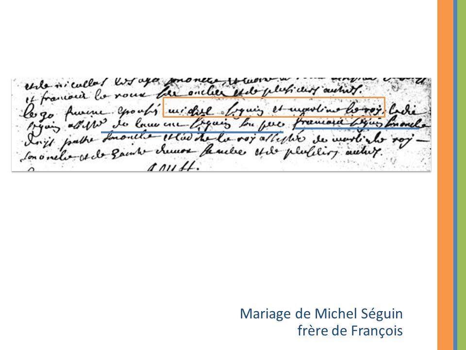 Mariage de Michel Séguin frère de François