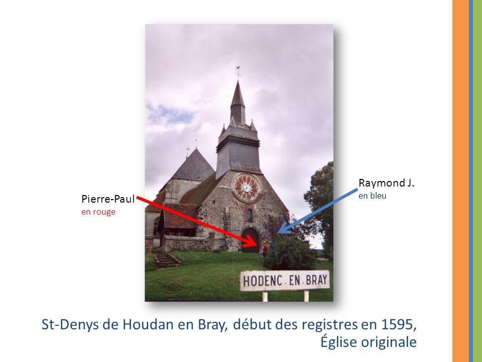Raymond J. en bleu. Pierre-Paul. en rouge.