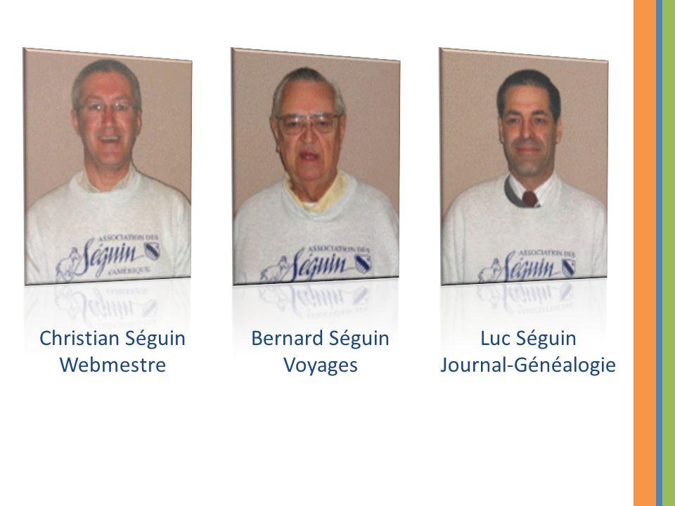 Christian Séguin Webmestre Bernard Séguin Voyages Luc Séguin
