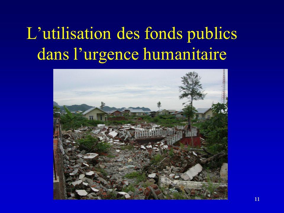 L'utilisation des fonds publics dans l'urgence humanitaire
