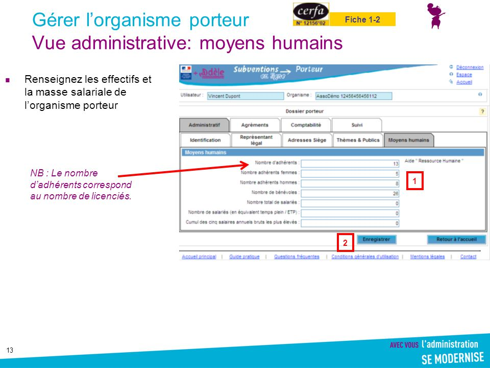 Gérer l'organisme porteur Vue administrative: moyens humains