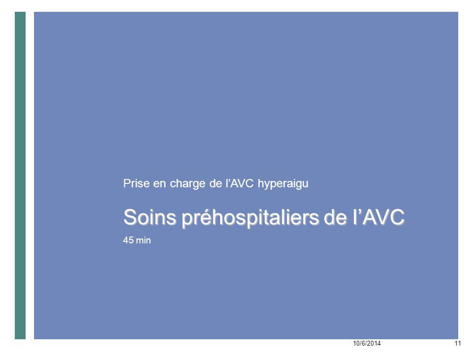 Soins préhospitaliers de l'AVC