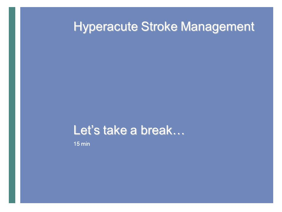 Hyperacute Stroke Management