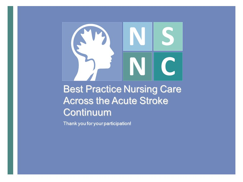 Best Practice Nursing Care Across the Acute Stroke Continuum