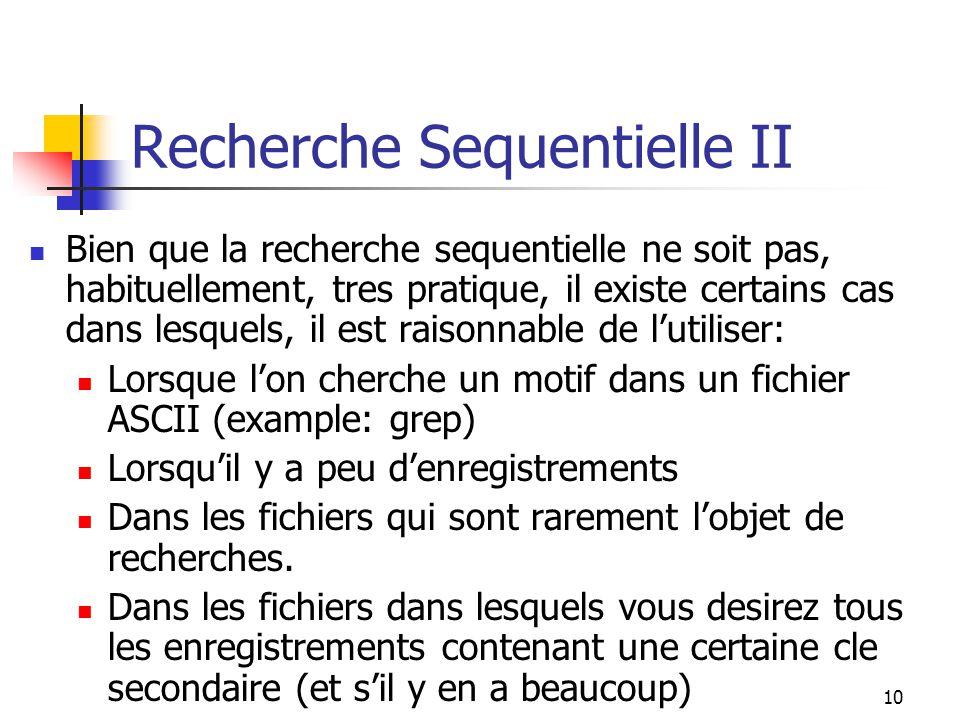 Recherche Sequentielle II