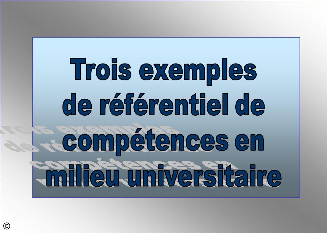 Trois exemples de référentiel de compétences en milieu universitaire ©