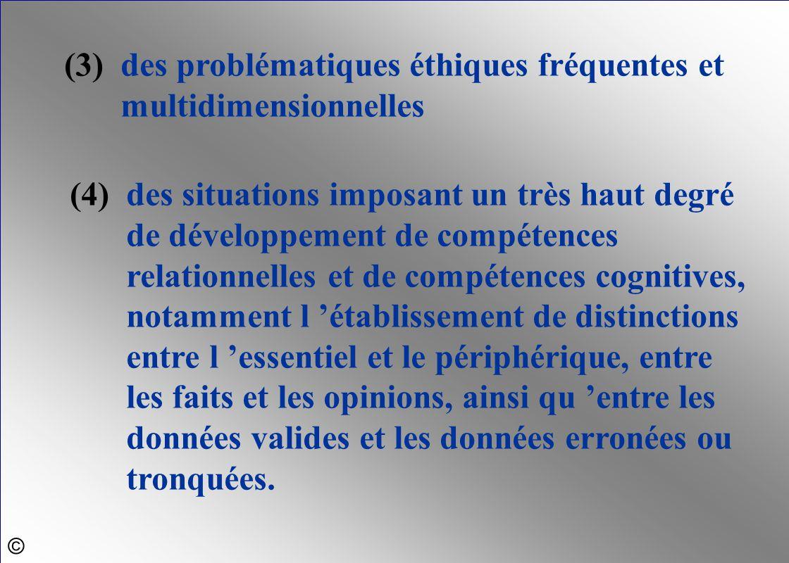 (3) des problématiques éthiques fréquentes et multidimensionnelles