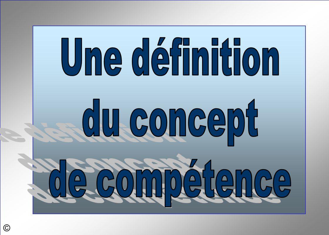 Une définition du concept de compétence ©