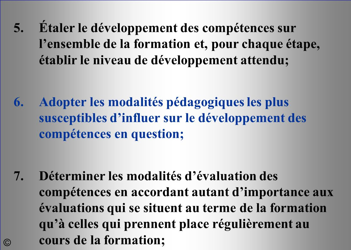 5. Étaler le développement des compétences sur