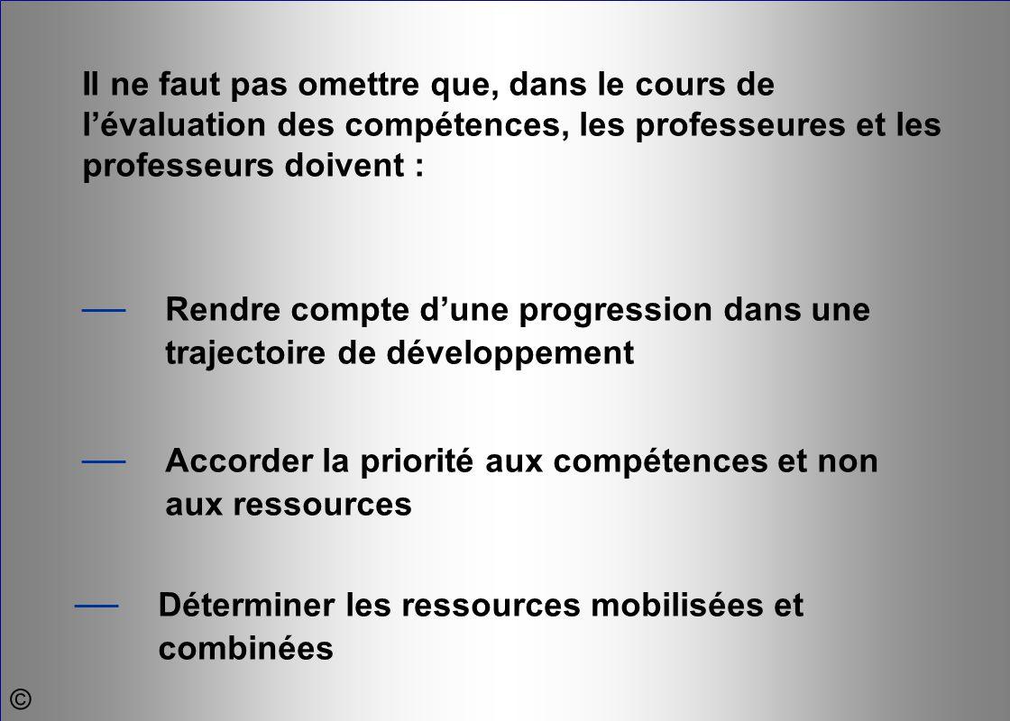 — Accorder la priorité aux compétences et non aux ressources