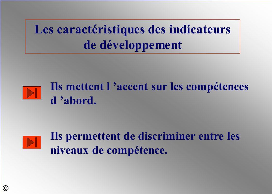 Les caractéristiques des indicateurs de développement