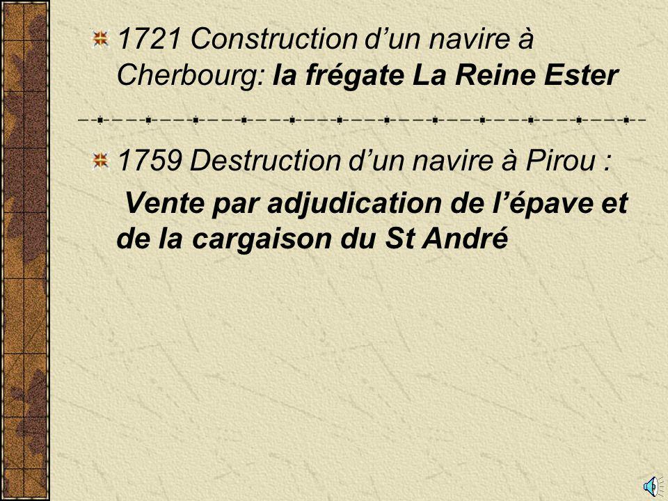1721 Construction d'un navire à Cherbourg: la frégate La Reine Ester