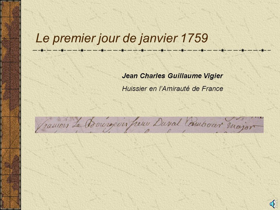 Le premier jour de janvier 1759