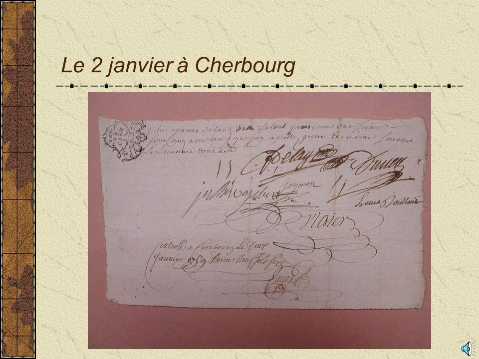 Le 2 janvier à Cherbourg Au verso du document figure la cachet de la généralité de caen qui officialise cet acte d'huissier.