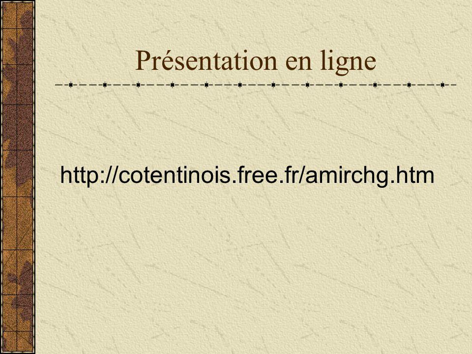 Présentation en ligne http://cotentinois.free.fr/amirchg.htm
