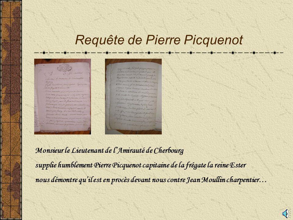 Requête de Pierre Picquenot