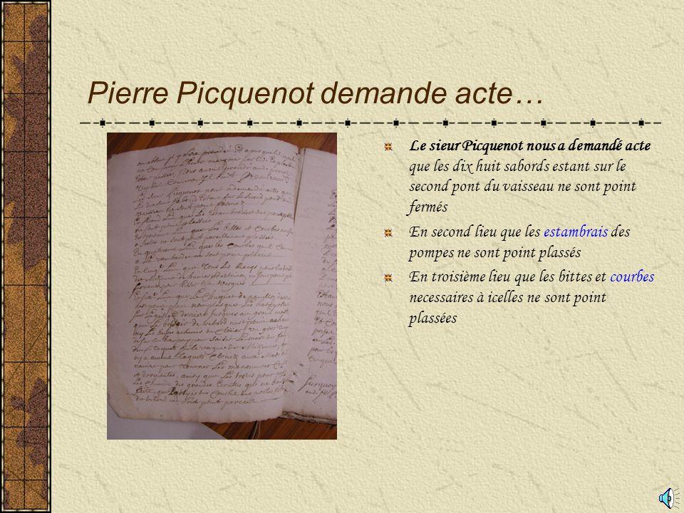 Pierre Picquenot demande acte…