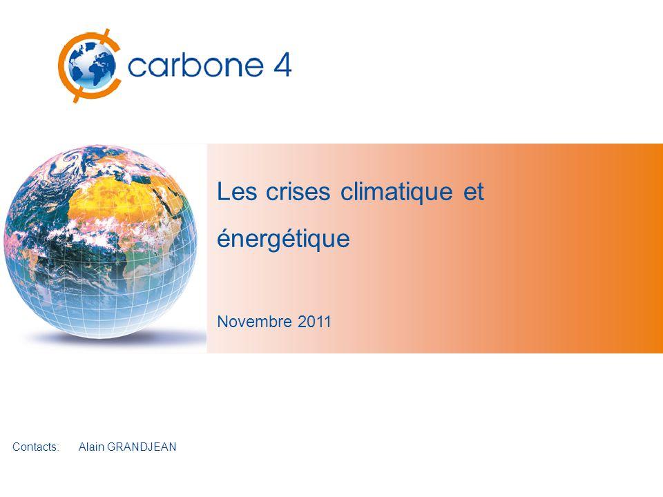 Les crises climatique et énergétique Novembre 2011