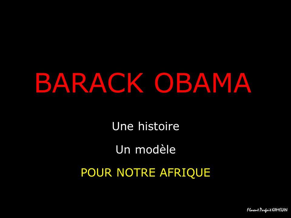 Une histoire Un modèle POUR NOTRE AFRIQUE