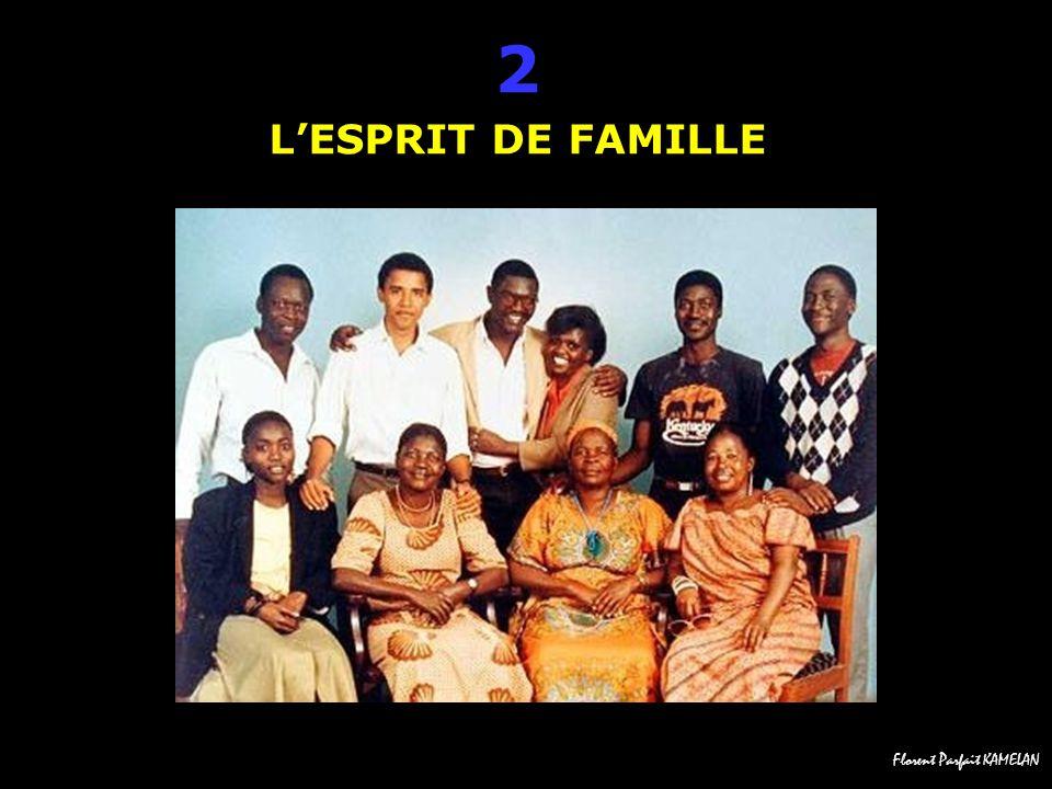 2 L'ESPRIT DE FAMILLE