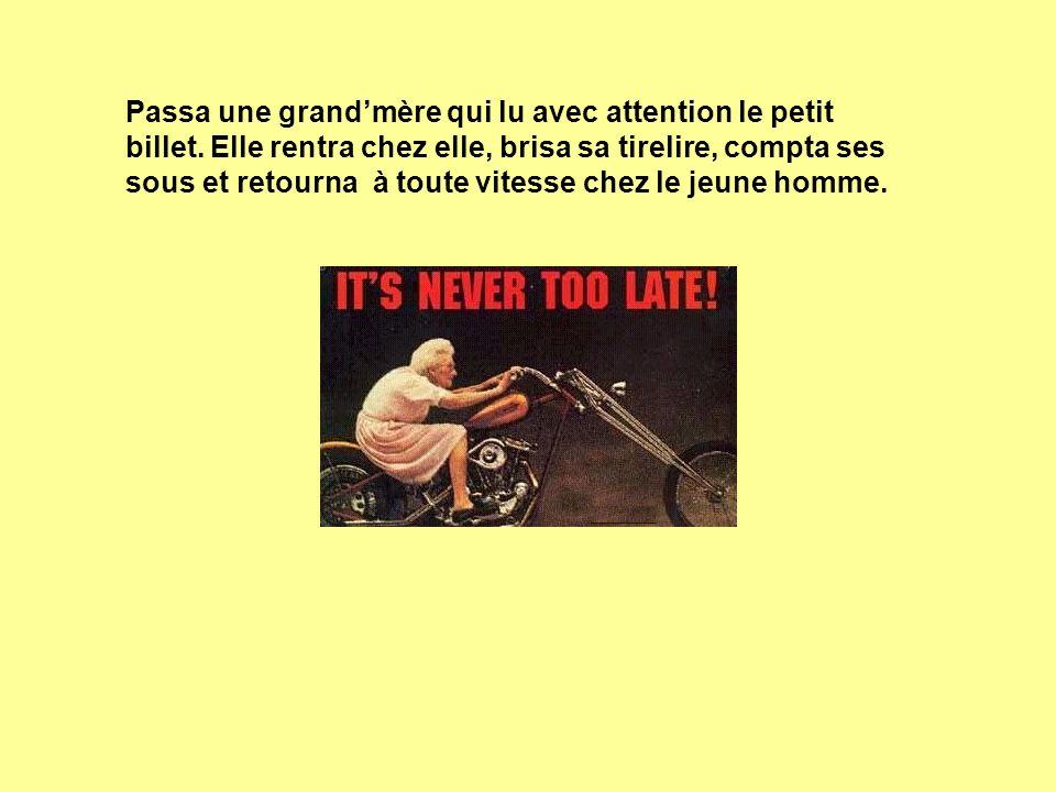 Passa une grand'mère qui lu avec attention le petit billet