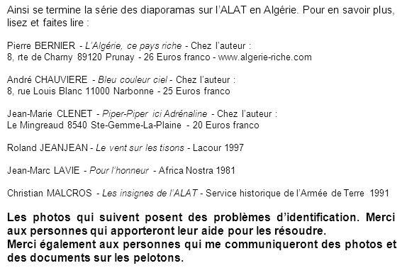 Ainsi se termine la série des diaporamas sur l'ALAT en Algérie