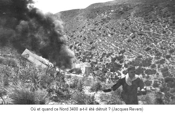 Où et quand ce Nord 3400 a-t-il été détruit (Jacques Revers))