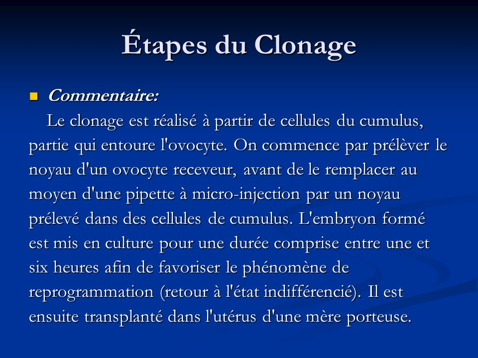 Étapes du Clonage Commentaire: